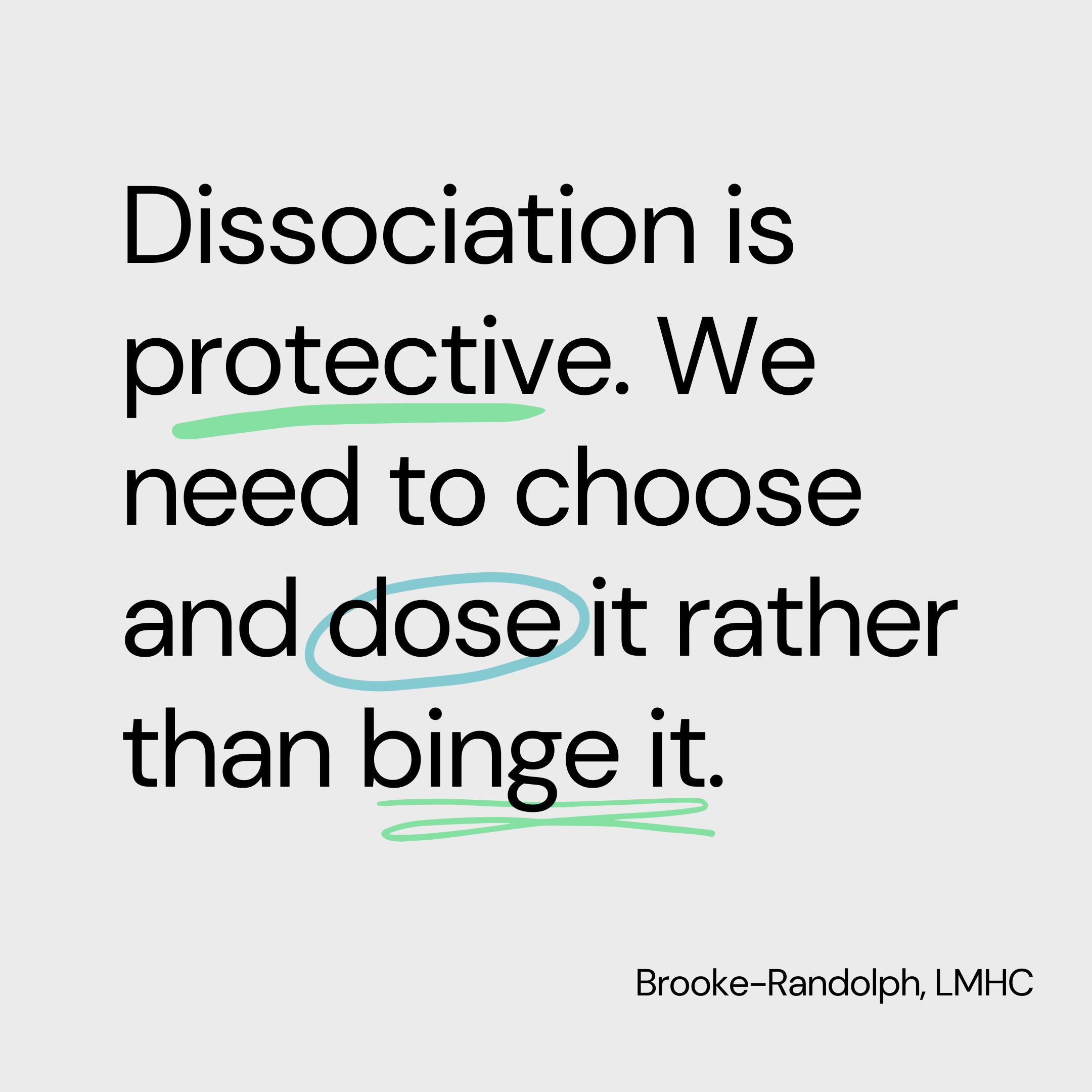 dissociation protective dose binge