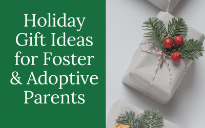 Holiday Gift Ideas for Foster & Adoptive Parents